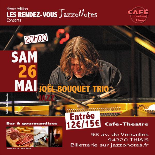 Joël Bouquet Trio - Concert du Samedi 26 Mai 2018