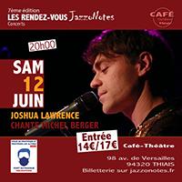 Joshua Lawrence - Concert du Samedi 12 Juin 2021
