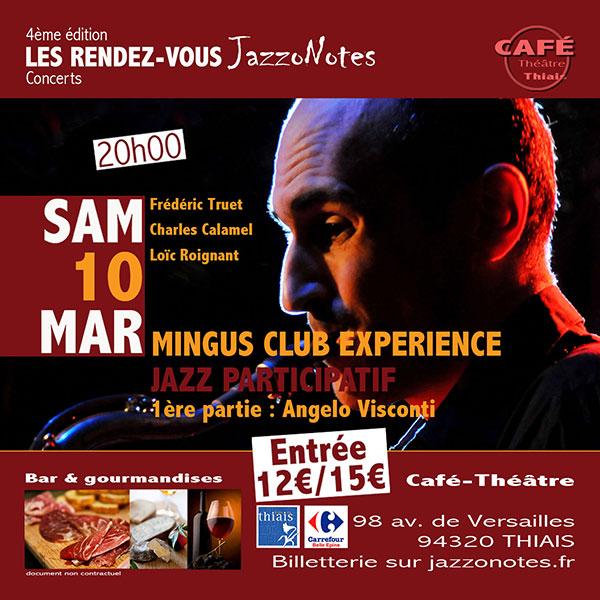 Achetez vos places : Mingus Club Exp�rience- Concert du Samedi 10 Mars 2018
