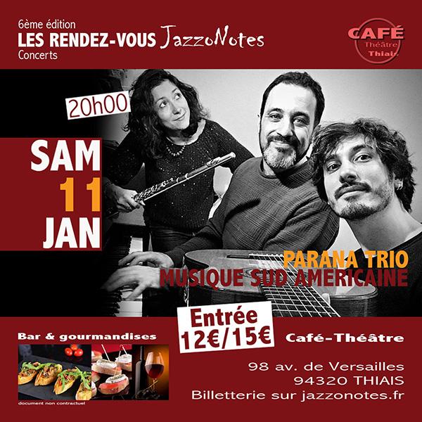Achetez vos places : Parana Trio - Concert du Samedi 11 Janvier 2019