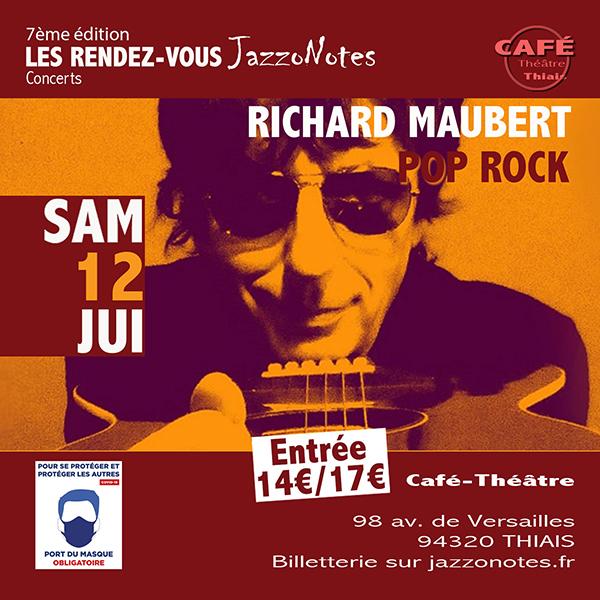 Richard Maubert - Concert du Samedi 12 Juin 2021