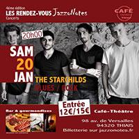 The Starchilds - Concert du Samedi 20 Janvier 2018